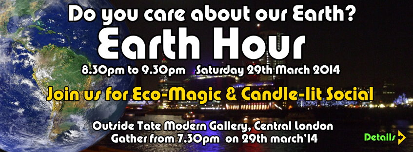PFL invite- Earth Hour 2014 in Central London for Eco-Magic & Social